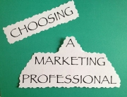 Tips for choosing a marketing professional